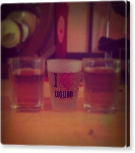 Liquor Canvas Print - Shotsshotsshots.... #followme by Jenni Pixl