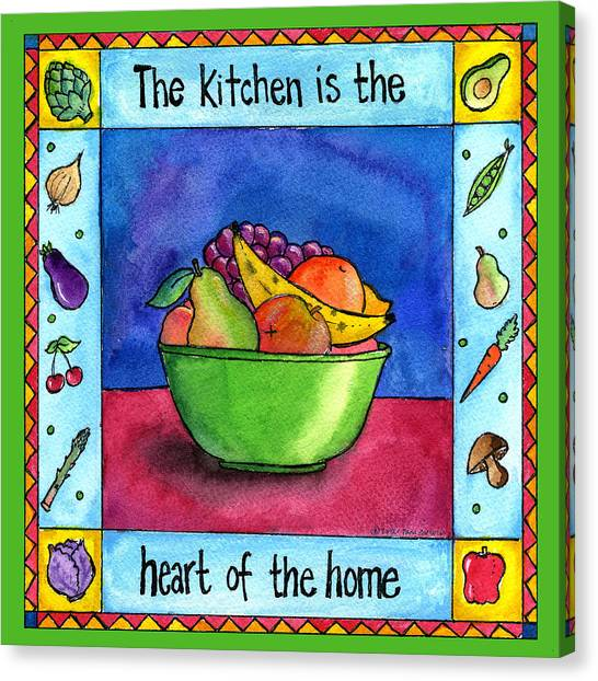 The Kitchen Is The Heart Of The Home Canvas Print by Pamela  Corwin