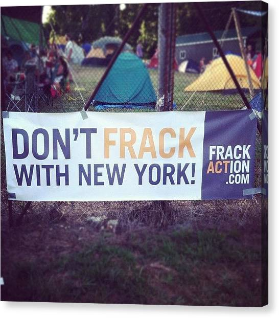 Fracking Canvas Print - This Ones For You @cpryo1!  #frack by Jenna Luehrsen