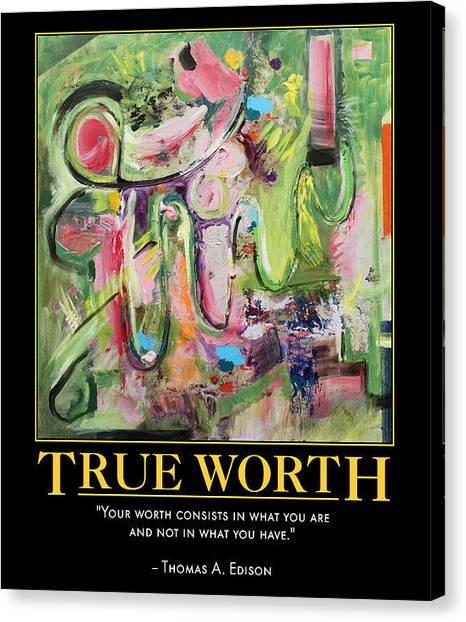 True Worth Canvas Print