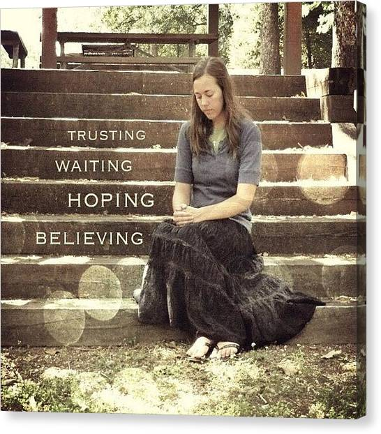 Inspirational Canvas Print - Trusting. Waiting. Hoping by Traci Beeson