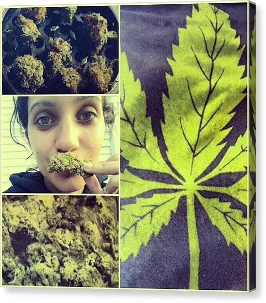 Marijuana Canvas Print - #weedstache #weed #girlswhosmokeweed by McKinley Thueson