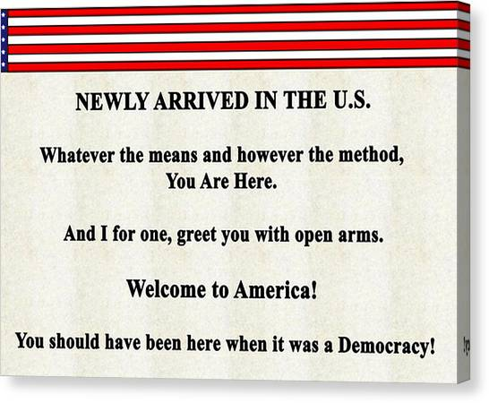 Illegal Aliens Canvas Print - Welcome To America2   300 by Bruce Iorio