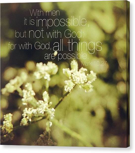 Inspirational Canvas Print - with Men It Is Impossible, But Not by Traci Beeson