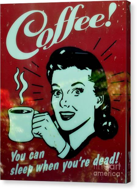 You Can Sleep When You Are Dead Canvas Print