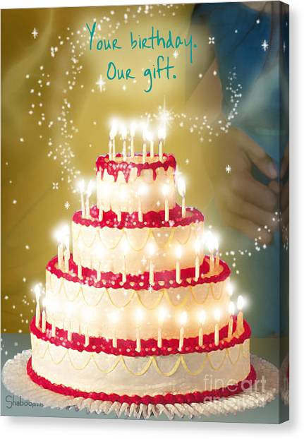 Your Birthday Is Our Gift Canvas Print