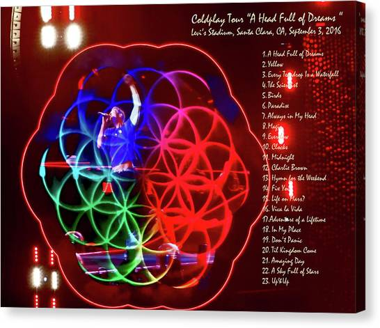 Coldplay Canvas Print - Coldplay - A Head Full Of Dreams Tour 2016 -  At Santa Clara Ca  by Tanya Filichkin