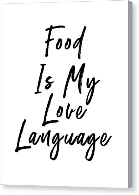 Farmhouse Canvas Print - Food Love Language- Art By Linda Woods by Linda Woods