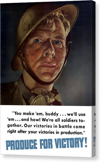 Soldiers Canvas Print - Produce For Victory by War Is Hell Store