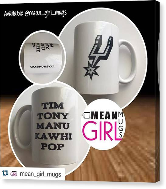 Spurs Canvas Print - #repost @mean_girl_mugs With by Danica Marie