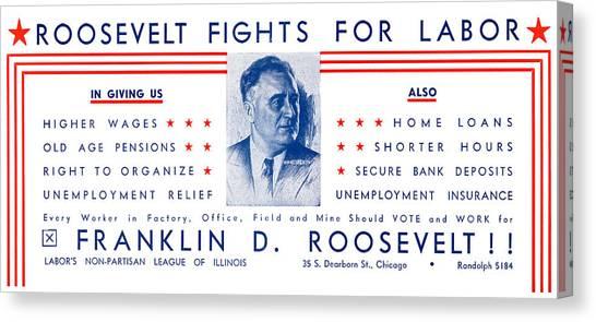 Franklin D. Roosevelt Canvas Print - 1936 Roosevelt Fights For Labor by Historic Image