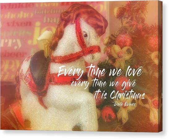 A Pony For Christmas Quote Canvas Print by JAMART Photography