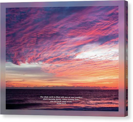 Canvas Print featuring the photograph Psalm 65 8 by Dawn Currie