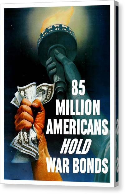 Statue Of Liberty Canvas Print - 85 Million Americans Hold War Bonds  by War Is Hell Store