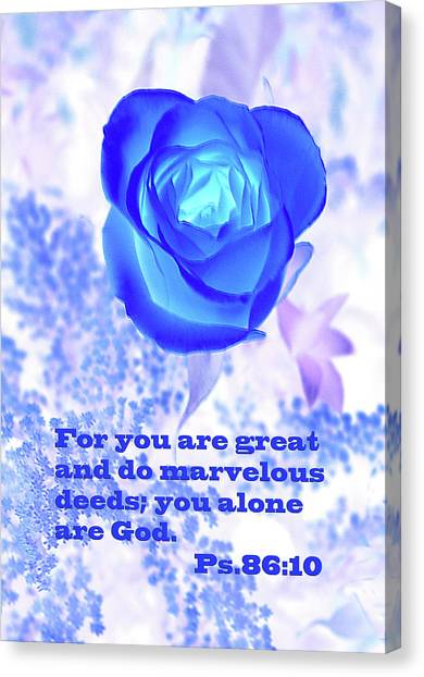 A Blue Rose Ps. 86 V 10 Canvas Print by Linda Phelps