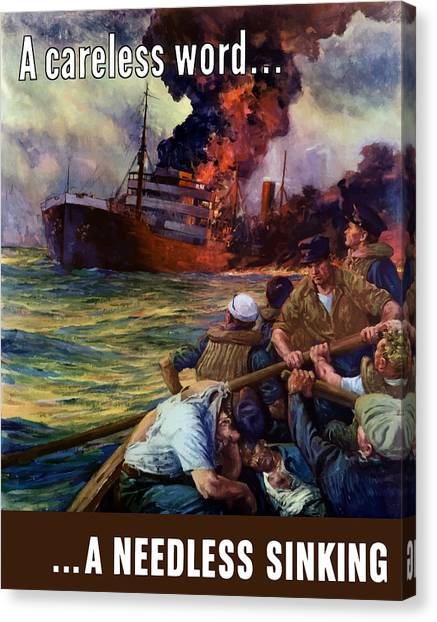 Ships Canvas Print - A Careless Word A Needless Sinking by War Is Hell Store