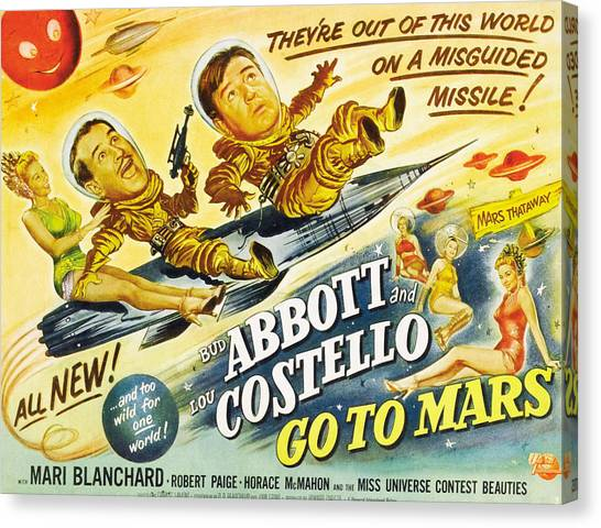 1950s Movies Canvas Print - Abbott And Costello Go To Mars, Bud by Everett