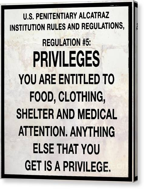 Alcatraz Canvas Print - Alcatraz Prison Privileges Sign by Jon Neidert