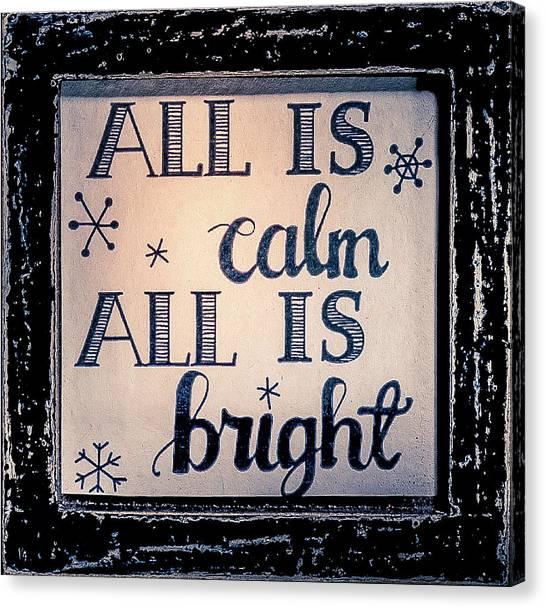 All Is Calm Canvas Print