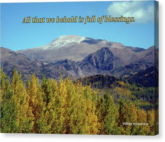 All That We Behold Is Full Of Blessings Canvas Print