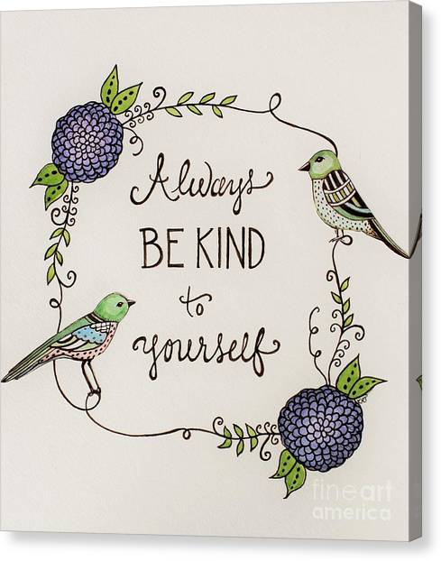 Always Be Kind To Yourself Canvas Print