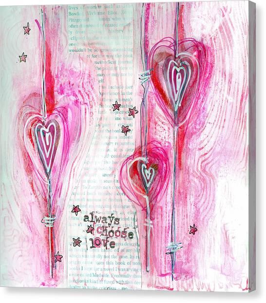 Always Choose Love Canvas Print