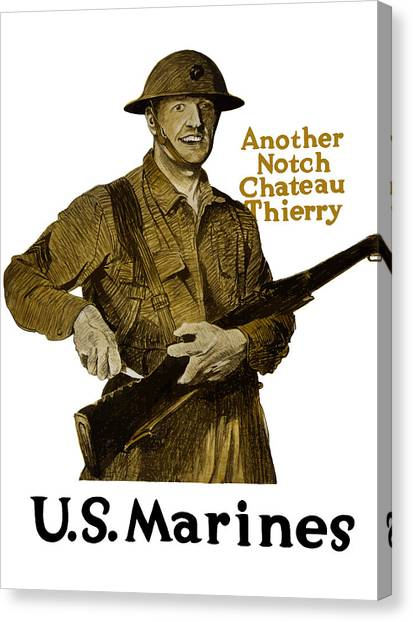 Rifles Canvas Print - Another Notch Chateau Thierry -- Us Marines by War Is Hell Store
