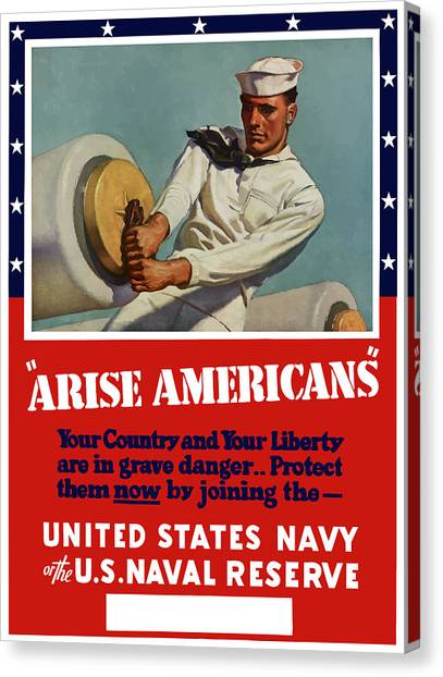 Navy Canvas Print - Arise Americans Join The Navy  by War Is Hell Store