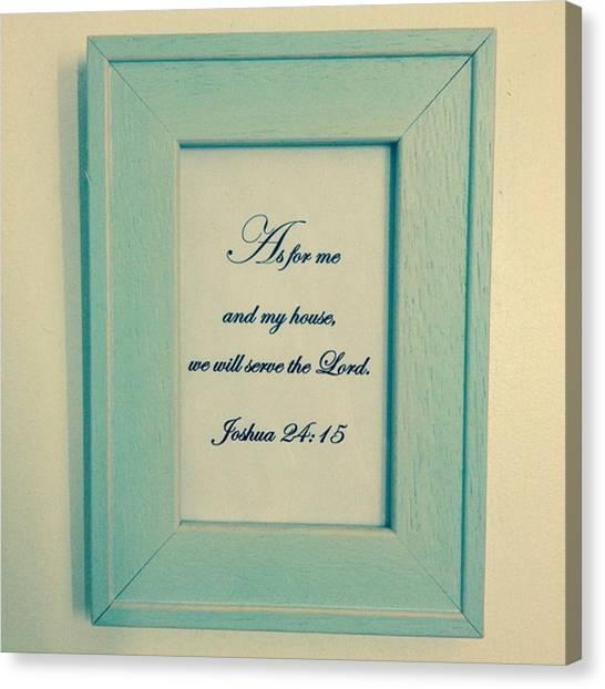 Bible Verses Canvas Print - Joshua 24 15 by Hannah Clark
