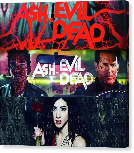 Axes Canvas Print - ash Vs Evil Dead Is My New Fave by XPUNKWOLFMANX Jeff Padget