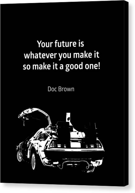 Back To The Future Canvas Print - Back To The Future Doc Brown Quote 80s Poster by BONB Creative