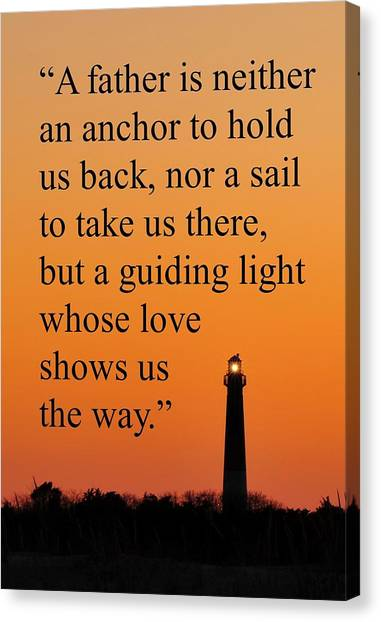 Barnegat Lighthouse With Father Quote Canvas Print