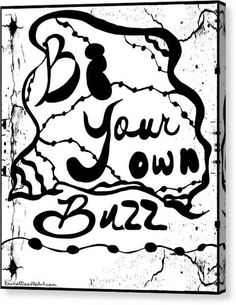 Canvas Print featuring the drawing Be Your Own Buzz by Rachel Maynard