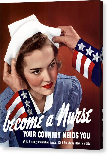 Nursing Canvas Print - Become A Nurse -- Ww2 Poster by War Is Hell Store
