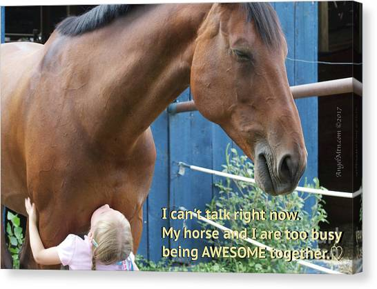 Being Awesome With My Horse Canvas Print