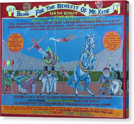 Being For The Benefit Of Mr. Kite Canvas Print