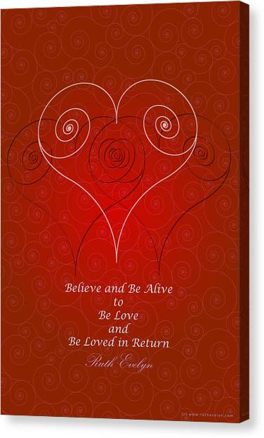 Believe And Be Alive Canvas Print