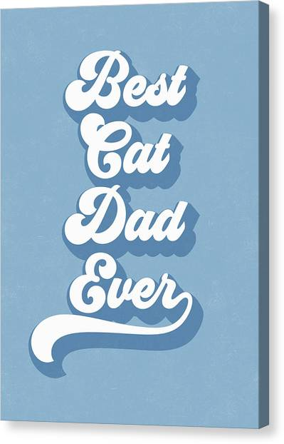 Dad Canvas Print - Best Cad Dad Ever Blue- Art By Linda Woods by Linda Woods