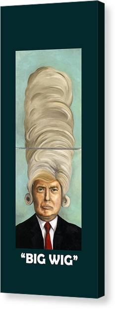 Donald Trump Canvas Print - Big Wig With Lettering by Leah Saulnier The Painting Maniac