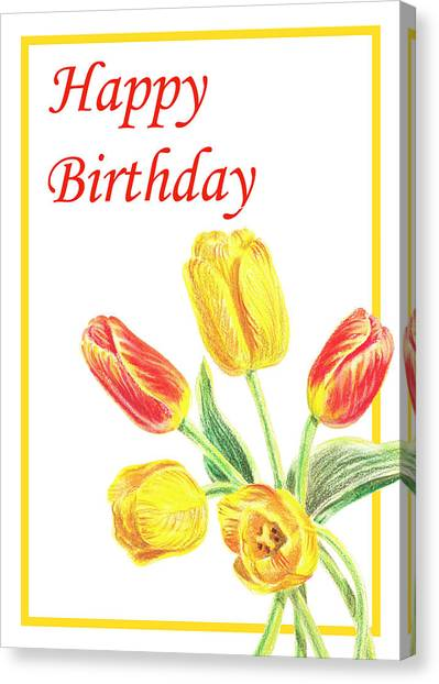 Happy Birthday Canvas Print - Birthday Tulips by Irina Sztukowski