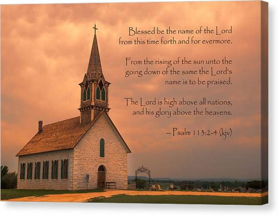 Praise The Lord Canvas Print - Bless The Lord by Stephen Stookey