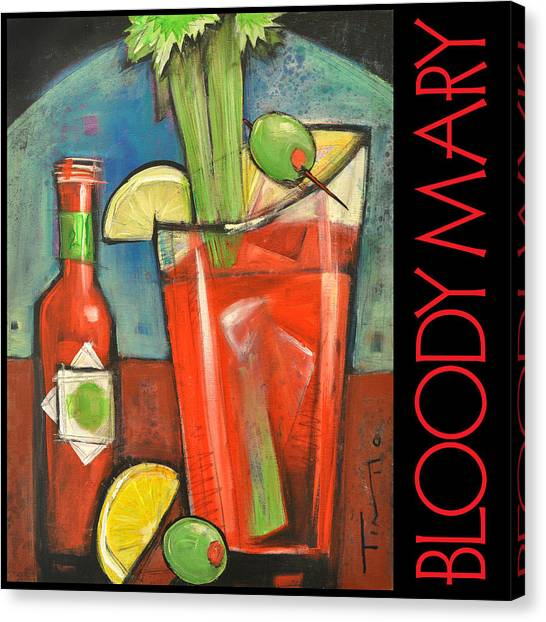 Bloody Mary Canvas Print - Bloody Mary Poster by Tim Nyberg