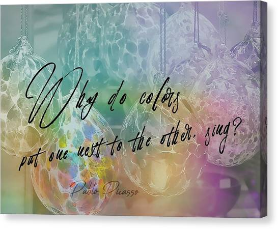 Blown Glass Quote Canvas Print by JAMART Photography
