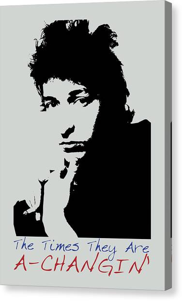 Bob Dylan Poster Print Quote - The Times They Are A Changin Canvas Print