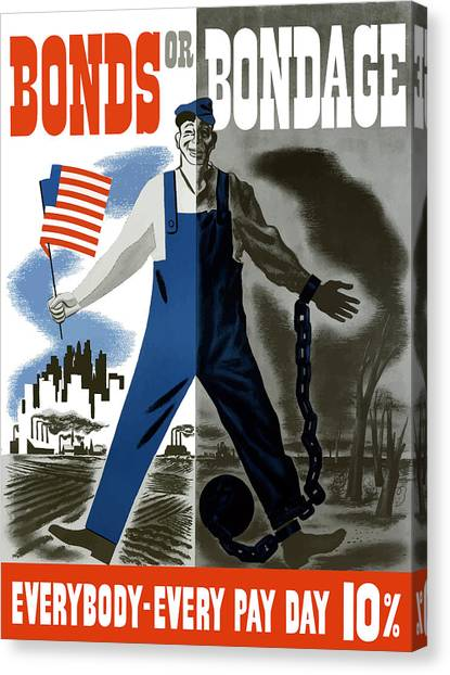American Flag Canvas Print - Bonds Or Bondage -- Ww2 Propaganda by War Is Hell Store