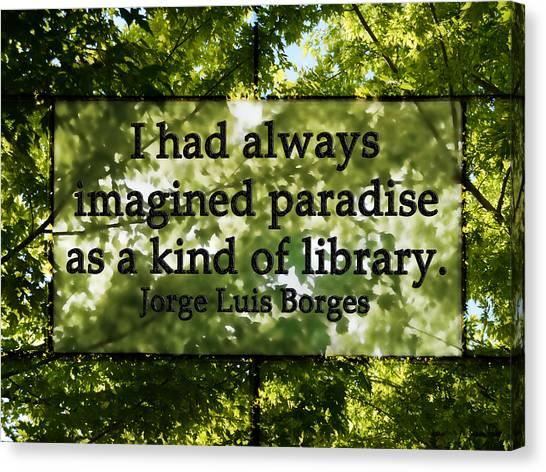 Books Are A Paradise Canvas Print