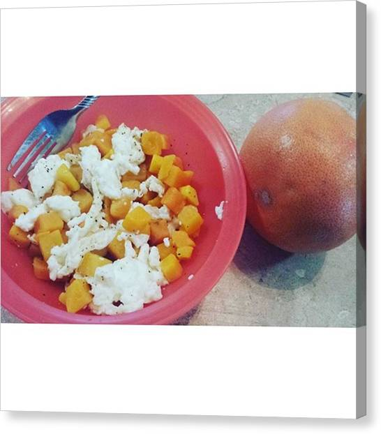 Grapefruits Canvas Print - Breakfast!! Yumm!! Egg Whites, Squash by Chelsea Johnson