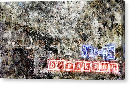 Breaking Times Canvas Print