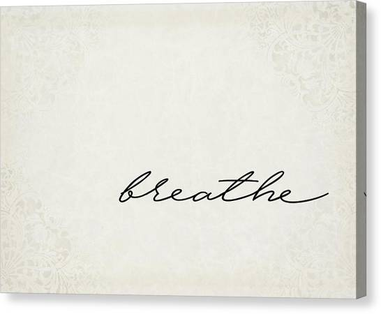 Breathe Canvas Print - Breathe One Word Series by Ricky Barnard