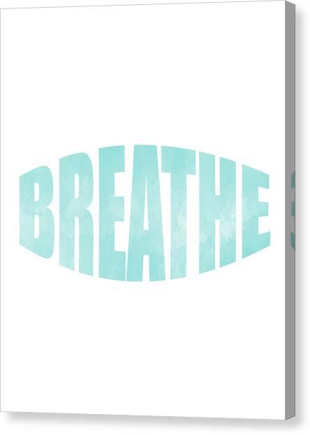 Breathe Canvas Print - Breathe by Studio Grafiikka